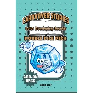 Carryover Stories--Later Developing Sounds Double Dice Add-On Deck-0
