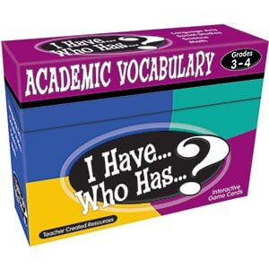 I Have...Who Has...? Academic Vocabulary 3-4-0
