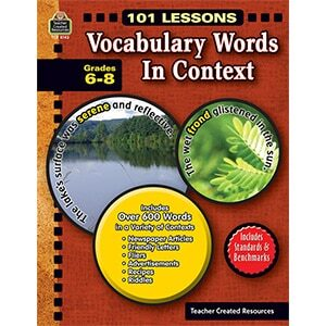 101 Lessons: Vocabulary Words in Context Grades 6-8-0